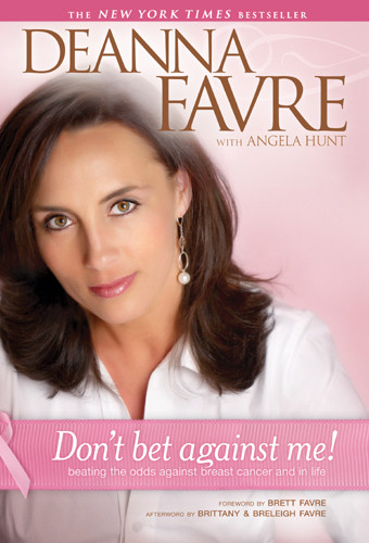 Don't Bet against Me! : Beating the Odds Against Breast Cancer and in Life - Hardcover
