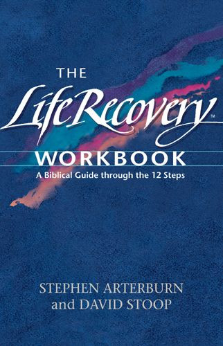 The Life Recovery Workbook - Softcover