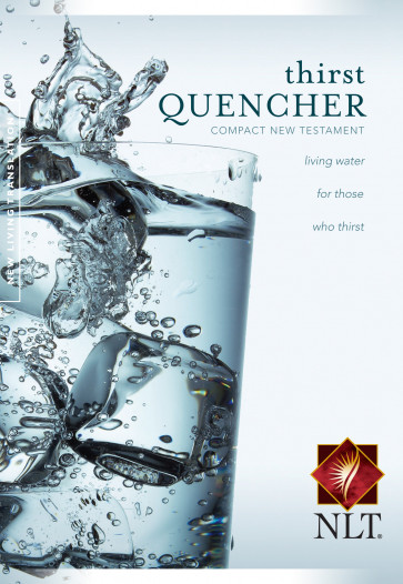 Thirst Quencher Compact New  Believer's New Testament NLT - Softcover