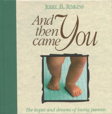 And Then Came You - Hardcover