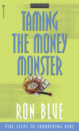 Taming the Money Monster - Softcover