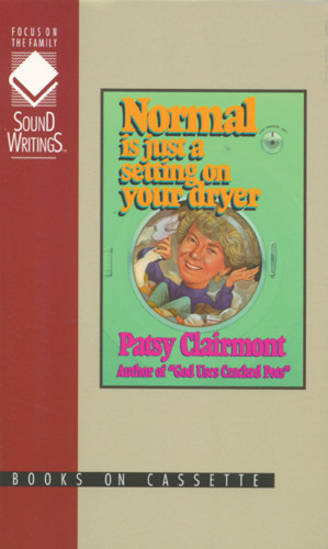 Normal Is Just a Setting on Your Dryer - Audio cassette