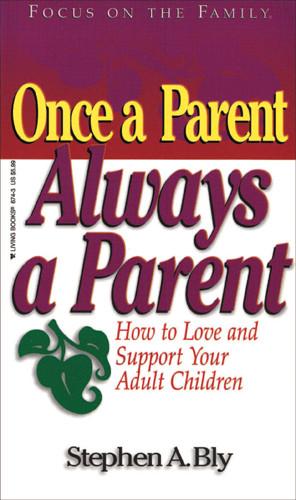 Once a Parent, Always a Parent - Softcover