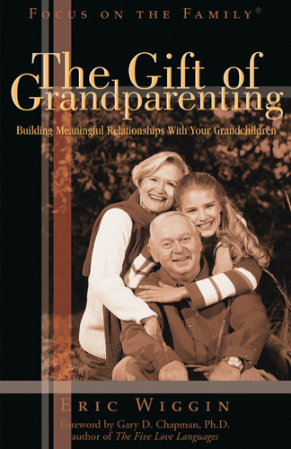 The Gift of Grandparenting - Softcover