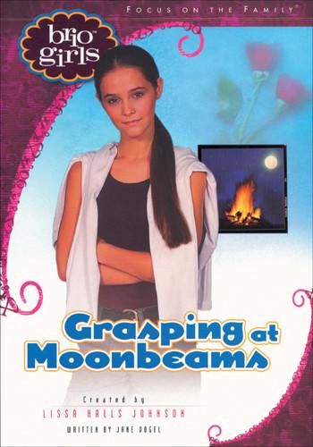 Grasping at Moonbeams - Softcover