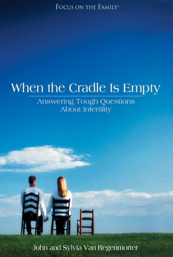 When the Cradle is Empty : Coping with Infertility - Softcover
