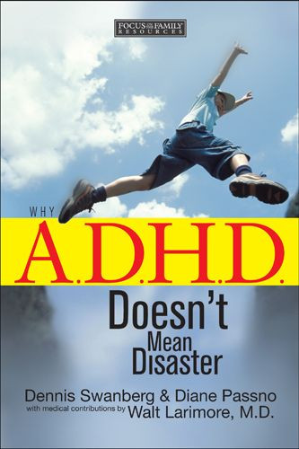 Why A.D.H.D. Doesn't Mean Disaster - Softcover
