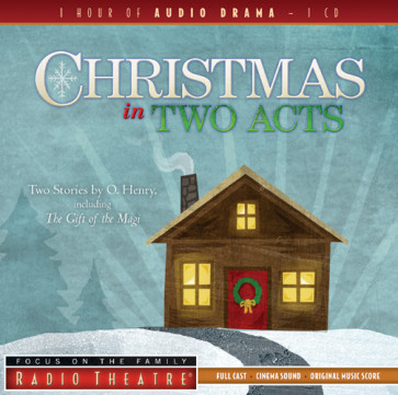 "Christmas in Two Acts : Two Stories by O. Henry, Including ""The Gift of the Magi"" - CD-Audio"