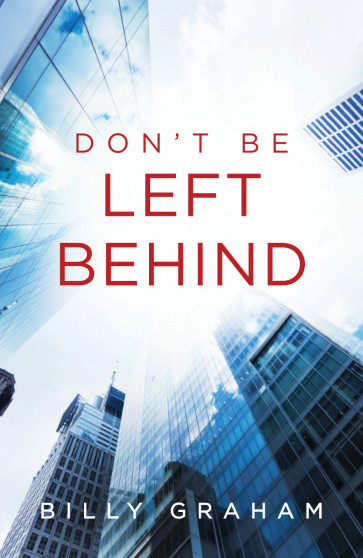 Don't Be Left Behind - 25 Pack - Pamphlet