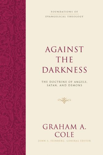 Against the Darkness - Hardcover