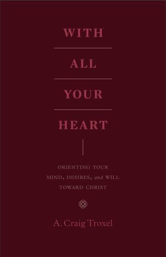 With All Your Heart - Softcover