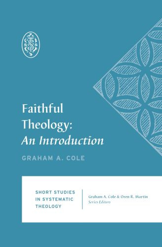 Faithful Theology - Softcover
