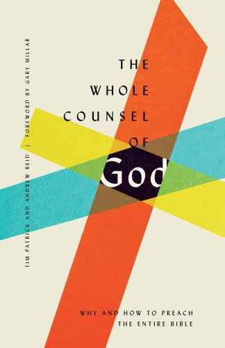 The Whole Counsel of God - Softcover