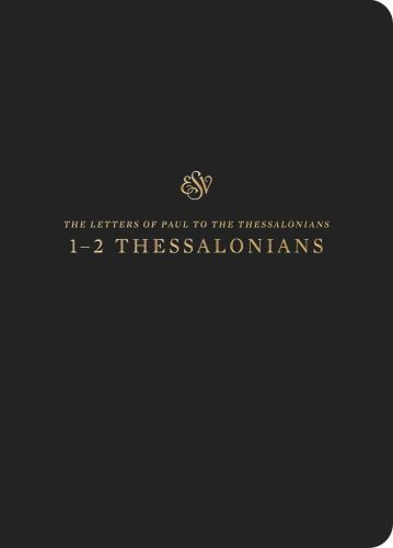 ESV Scripture Journal: 1–2 Thessalonians - Softcover Multicolor