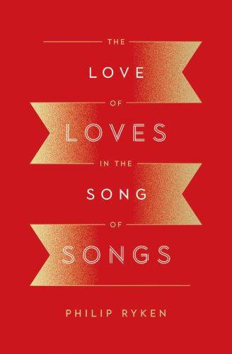 The Love of Loves in the Song of Songs - Softcover