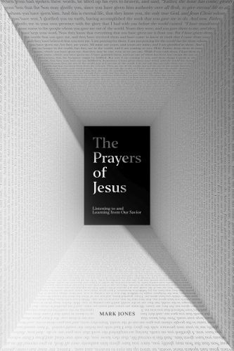 The Prayers of Jesus - Softcover