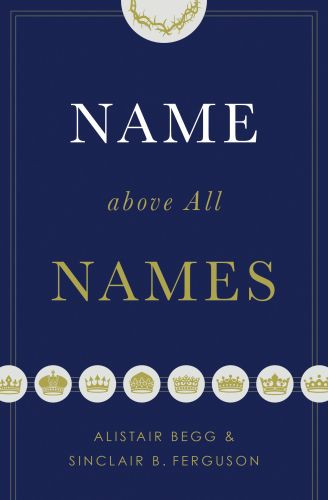 Name above All Names - Softcover