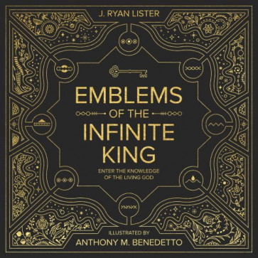Emblems of the Infinite King - Hardcover