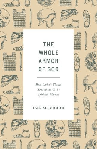 The Whole Armor of God - Softcover