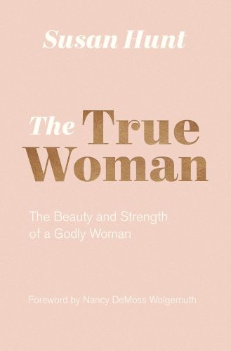 The True Woman - Softcover