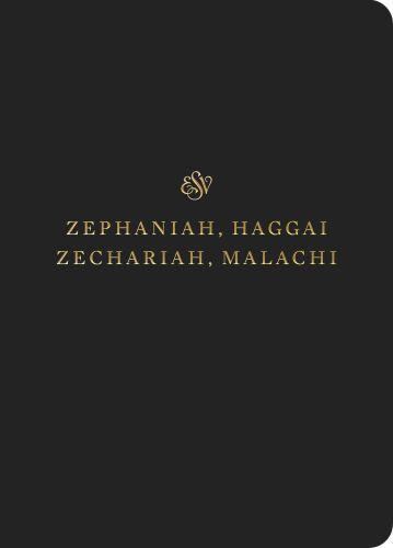 ESV Scripture Journal: Zephaniah, Haggai, Zechariah, and Malachi - Softcover Multicolor