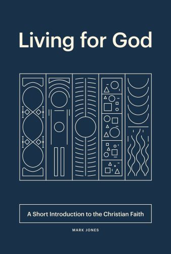 Living for God - Softcover