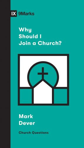 Why Should I Join a Church? - Softcover