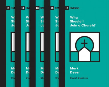 Why Should I Join a Church?  - Multiple copy pack