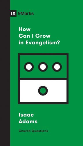 How Can I Grow in Evangelism? - Softcover