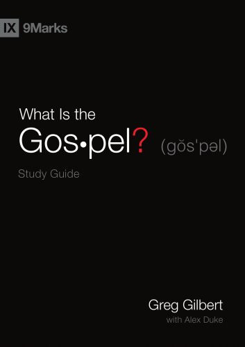 What Is the Gospel? Study Guide - Softcover