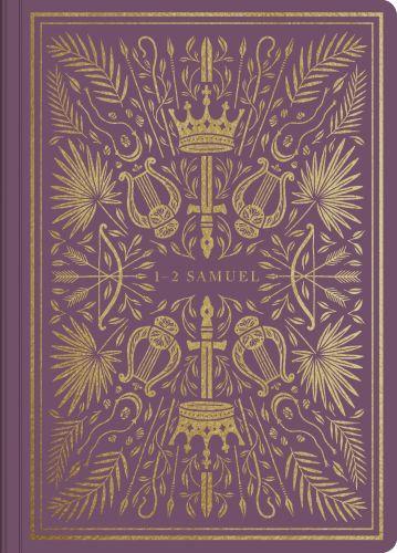 ESV Illuminated Scripture Journal: 1–2 Samuel - Softcover Multicolor