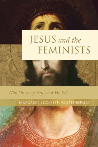 Jesus and the Feminists - Softcover