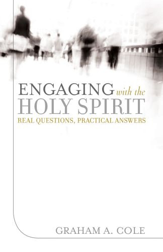 Engaging with the Holy Spirit - Softcover