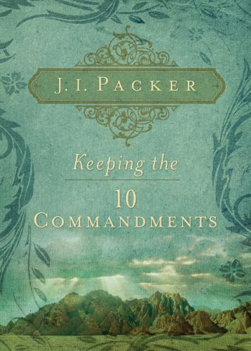 Keeping the Ten Commandments - Softcover