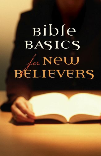 Bible Basics for New Believers  - Pamphlet