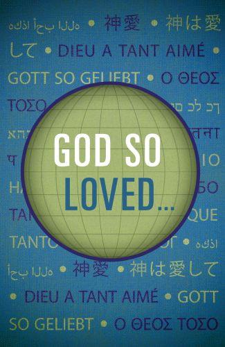 God So Loved...  - Pamphlet