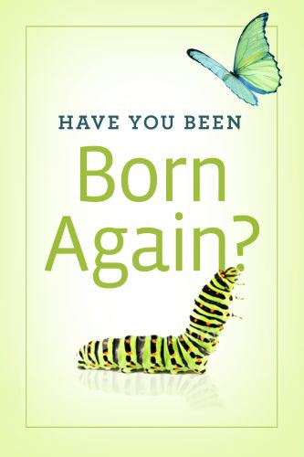 Have You Been Born Again?  - Pamphlet