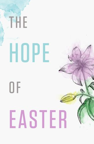 The Hope of Easter  - Pamphlet