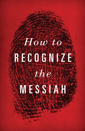 How to Recognize the Messiah  - Pamphlet