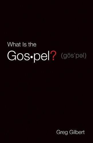 What Is the Gospel?  - Pamphlet