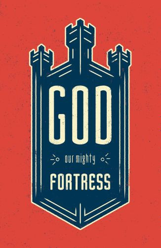 God, Our Mighty Fortress  - Pamphlet