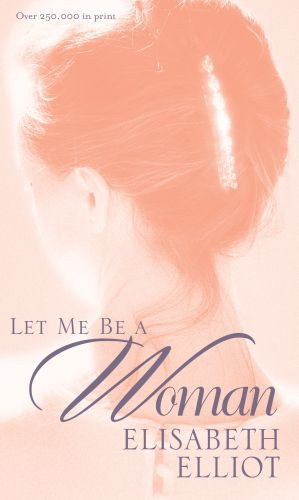 Let Me Be a Woman - Softcover