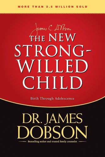 The New Strong-Willed Child - Hardcover
