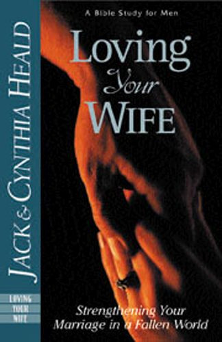 Loving Your Wife - Softcover