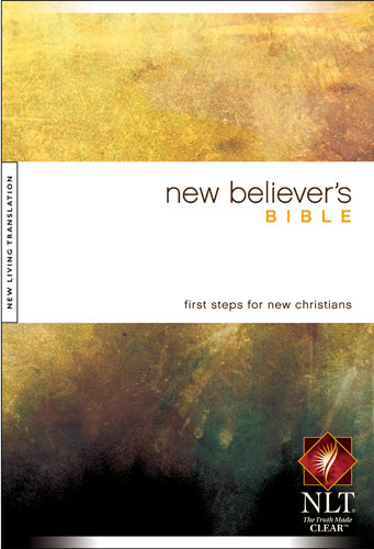 New Believer's Bible NLT (Hardcover) - Hardcover With printed dust jacket