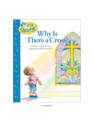 Why Is There a Cross? - Hardcover Sewn