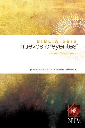 Biblia para nuevos creyentes Nuevo Testamento NTV (Tapa rústica) - Softcover / softback