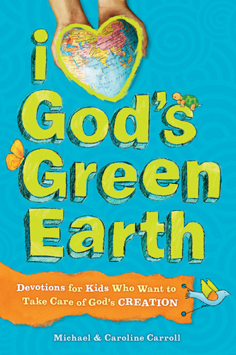 I Love God's Green Earth - Softcover