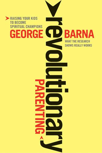Revolutionary Parenting - Softcover