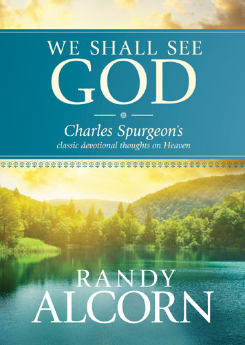 We Shall See God - Hardcover
